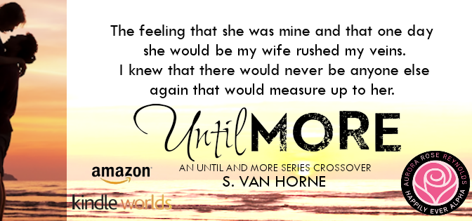 COVER REVEAL!! UNTIL MORE BY S. VAN HORNE