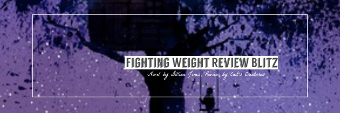 Review Blitz~ Gillian Jones, Fighting Weight
