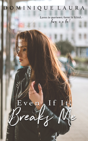 evenifitbreaksme