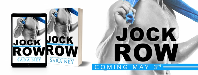 ~COVER REVEAL~ Jock Row by Sara Ney