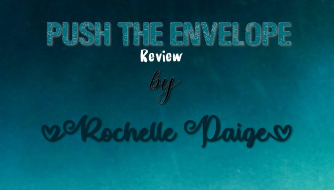 Push the Envelope by Rochelle Paige