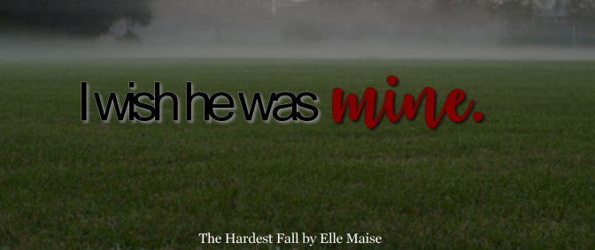 The Hardest Fall by Ella Maise Review