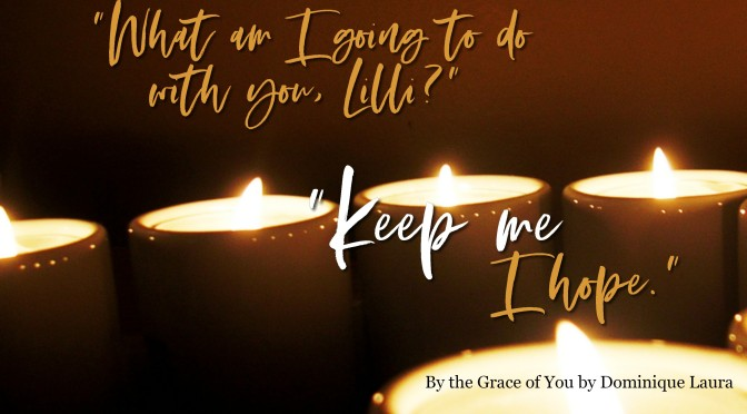 By the Grace of You by Dominique Laura Review