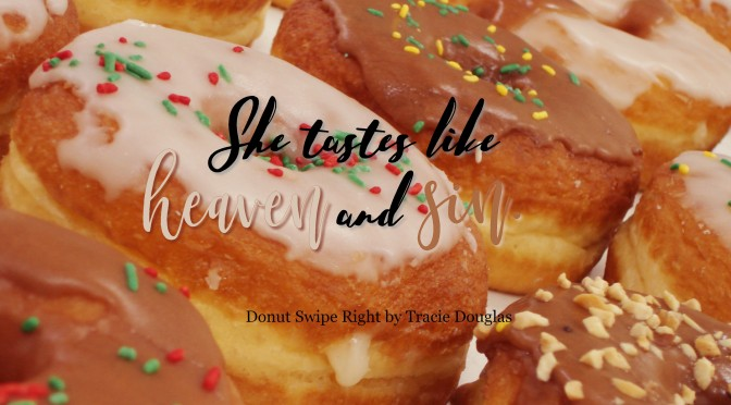 I'm swiping right! Review of Tracie Douglas' Donut Swipe Right