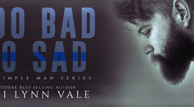 COVER REVEAL FOR TOO BAD SO SAD BY LANI LYNN VALE