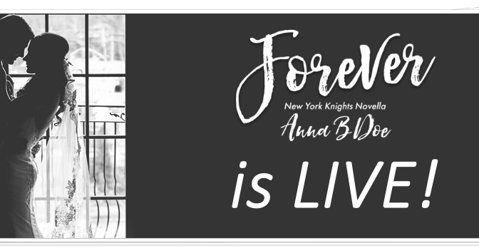 Forever by Anna B Doe is LIVE!!