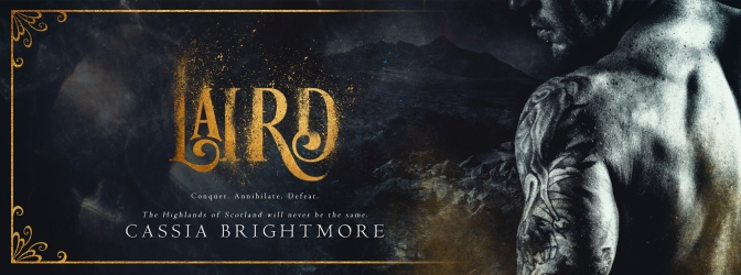 COVER REVEAL ~Cassia Brightmore, Laird + Giveaway