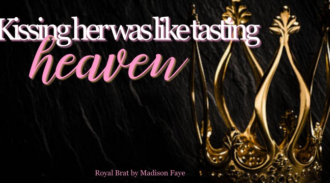 Royal Brat by Madison Faye Review