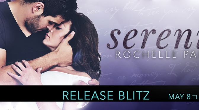 Release Blitz for Serenity by Rochelle Paige!