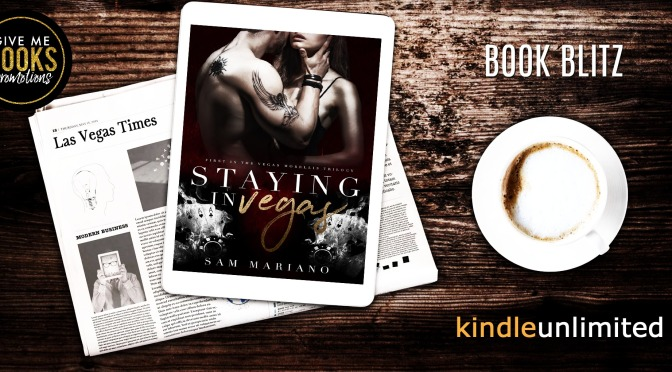 Staying in Vegas by Sam Mariano is Live!