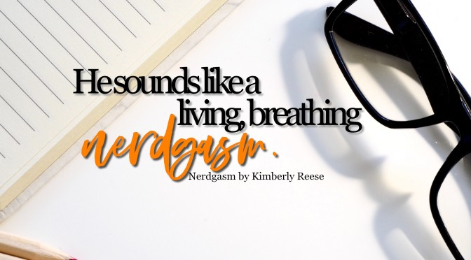 Nerdgasm by Kimberly Reese Review