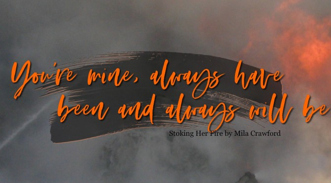 Stoking Her Fire by Mila Crawford Review!