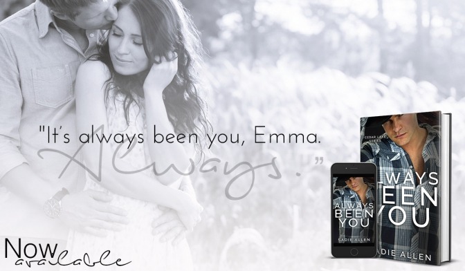 Always Been You by Sadie Allen is LIVE
