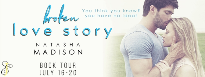 BOOK TOUR for Broken Love Story by Natasha Madison