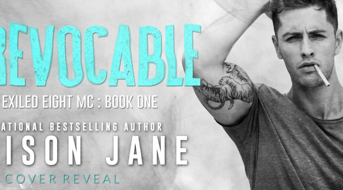 COVER REVEAL for Irrevocable by Addison Jane