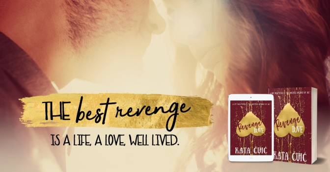 Excerpt Reveal for Revenge Love by Katia Cuic!