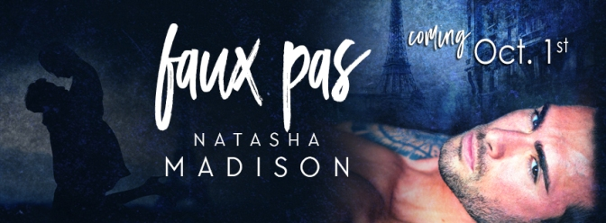 COVER REVEAL for FAUX PAS by Natasha Madison