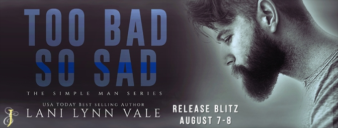 RELEASE BLITZ Too Bad So Sad by Lani Lynn Vale